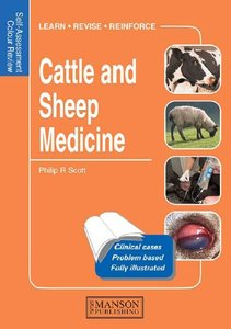 Cattle and Sheep Medicine: Self-Assessment Colour Review