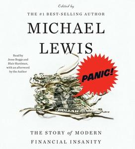«Panic!: The Story of Modern Financial Insanity» by Michael Lewis