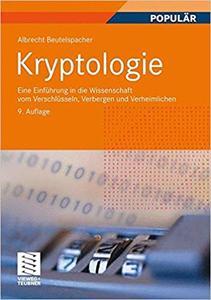Kryptologie: Eine Einführung in die Wissenschaft vom Verschlüsseln, Verbergen und Verheimlichen (repost)
