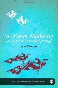Multilevel Modeling for Social and Personality Psychology