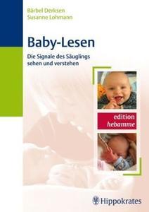 Baby-Lesen: Die Signale des Säuglings sehen und verstehen (repost)