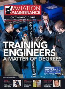 Aviation Maintenance Magazine - August/September 2016