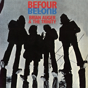 Brian Auger & The Trinity - Befour (1969) (24-bit remaster)