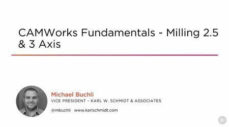 CAMWorks Fundamentals - Milling 2.5 & 3 Axis (2016)
