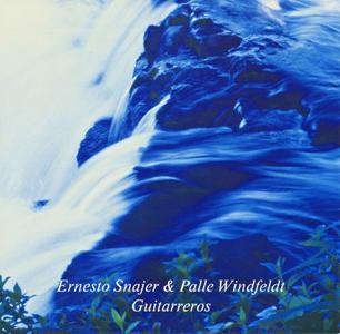 Ernesto Snajer & Palle Windfeldt - Guitarreros (1999) {ECM/Carmo}