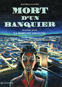 Mort D'un Banquier - 02 Tomes