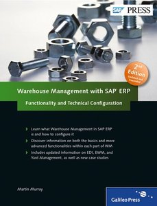 Warehouse Management with SAP ERP: Functionality and Technical Configuration, 2nd Edition