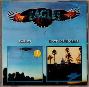 Eagles - Eagles & Hotel California (1999)