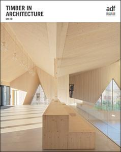 Architects Datafile (ADF) - Timber in Architecture (Supplement - August 2019)