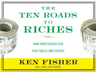The Ten Roads to Riches - by Ken Fisher