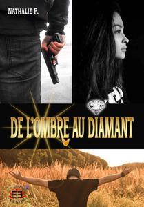 Nathalie P. - De l'ombre au diamant