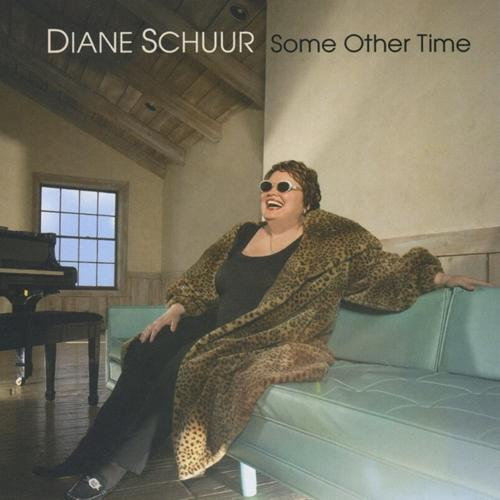 Diane Schuur - Some Other Time (2008)