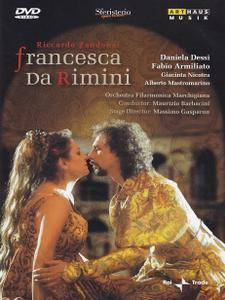 Maurizio Barbacini, Orchestra Filarmonica Marchigiana, Daniela Dessì - Zandonai: Francesca da Rimini (2009/2004)