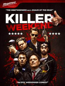 Killer Weekend / Fubar (2018)