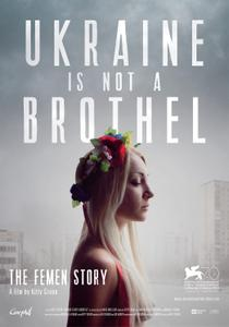 Ukraine Is Not a Brothel (2013)