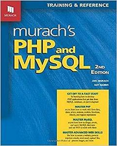 Murach's PHP and MySQL, 2nd Edition (Repost)