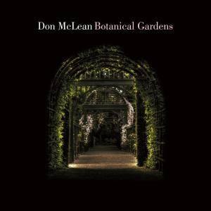 Don McLean - Botanical Gardens (2018)