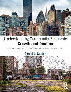 Understanding Community Economic Growth and Decline: Strategies for Sustainable Development