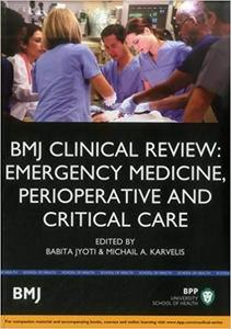 BMJ Clinical Review: Emergency Medicine, Perioperative and Critical Care (Repost)