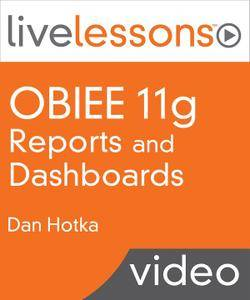 OBIEE (Oracle Business Intelligence Enterprise Edition) 11g Reports and Dashboards
