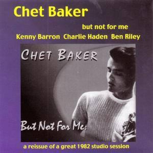 Chet Baker - But Not For Me (1994) Reissue 2003