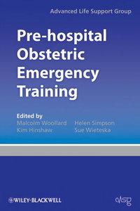 Pre-hospital Obstetric Emergency Training (repost)