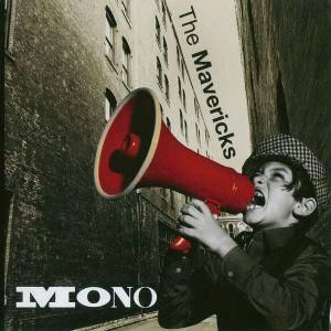The Mavericks - Mono (2015)