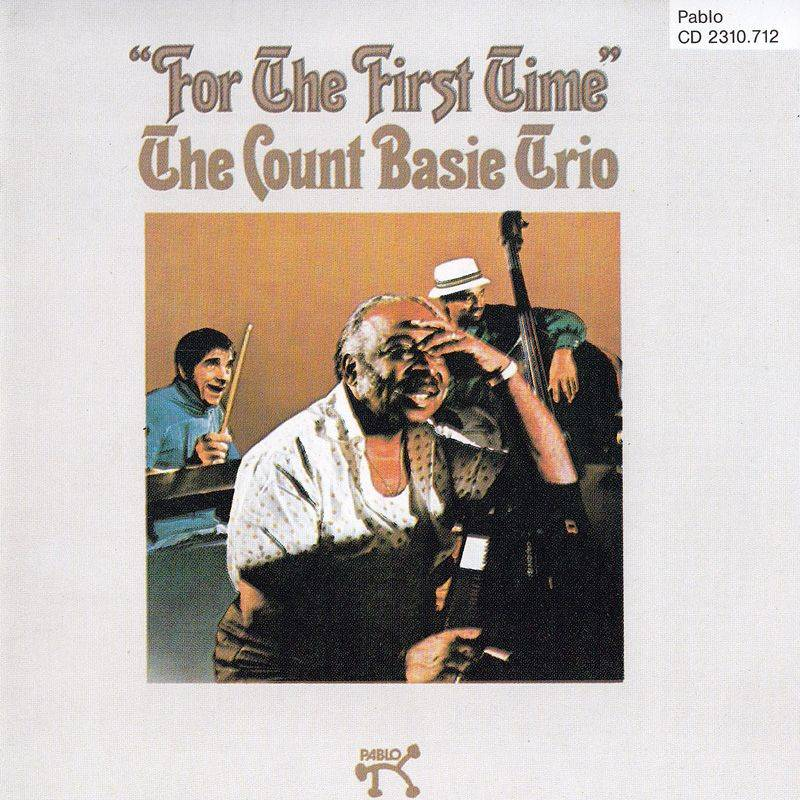 Count Basie Trio - For The First Time (1974) {Pablo}
