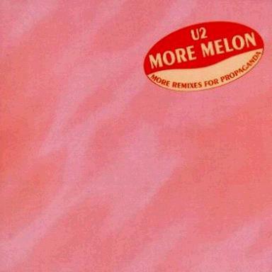 U2 - More Melon