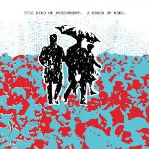 This Kind of Punishment - A Beard of Bees (1984, Reissue 2018)
