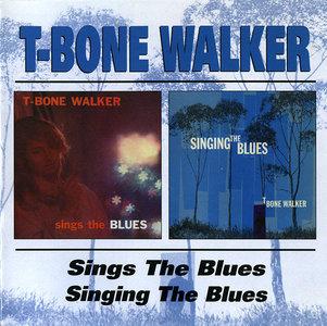 T-Bone Walker - Sings The Blues (1959) + Singing The Blues (1960) [2LP on 1CD, 1999]