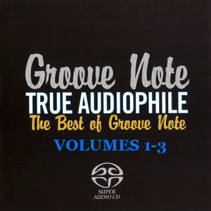 V.A. - Groove Note True Audiophile: The Best Of Groove Note, Vol. 1-3 (2006-2010) PS3 ISO + Hi-Res FLAC