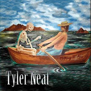 Tyler Neal - Nothing To Lose (2019)