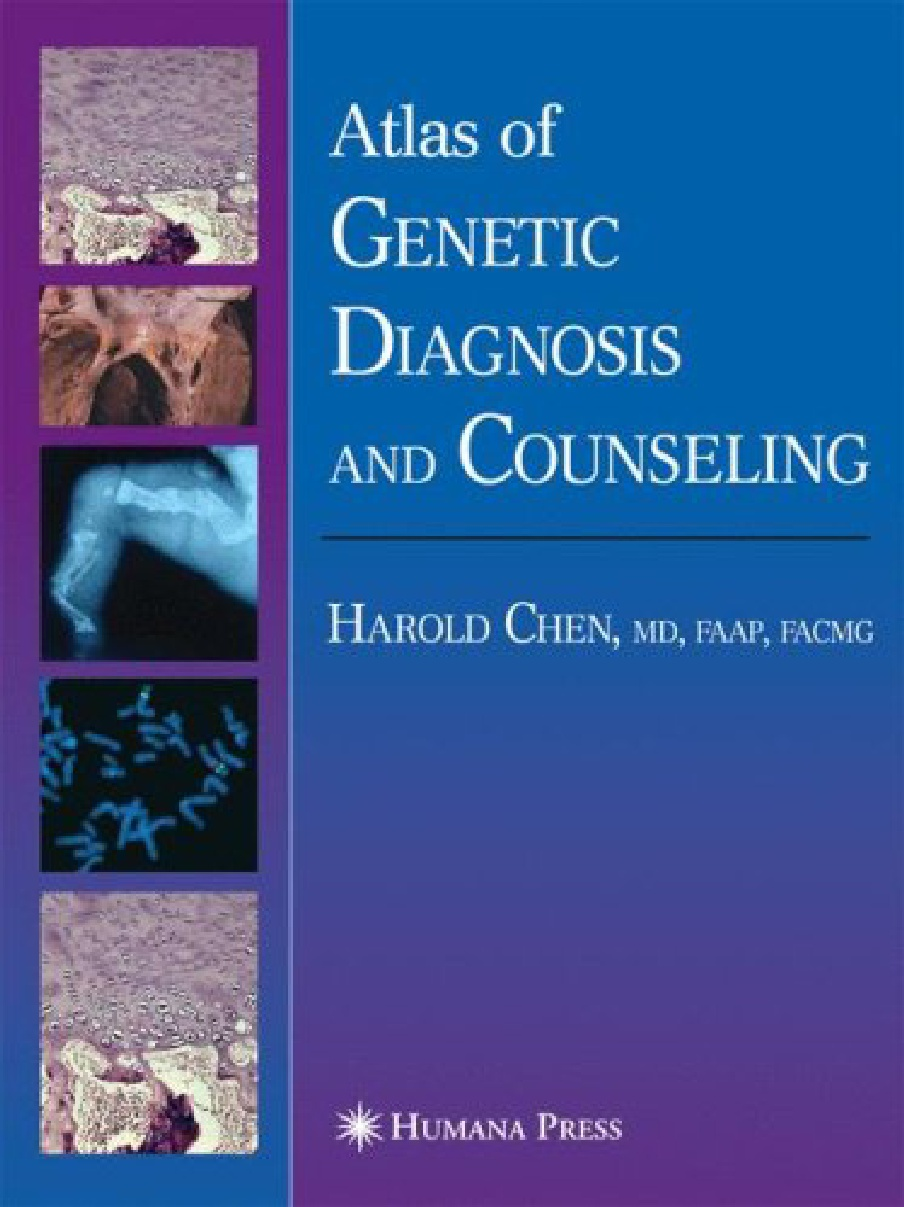 Atlas of Genetic Diagnosis and Counseling (repost)