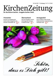KirchenZeitung für das Bistum Aachen – 16. Mai 2021