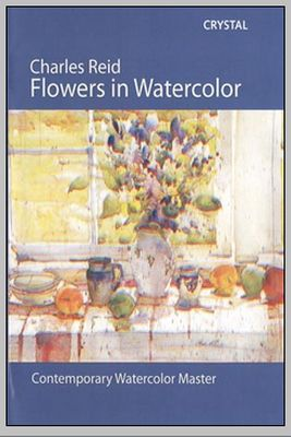 Charles Reid - Flowers in Watercolor