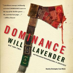 «Dominance» by Will Lavender