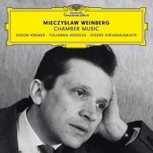 Gidon Kremer, Giedre Dirvanauskaite, Yulianna Avdeeva - Weinberg: Chamber Music (2019) [Official Digital Download 24/96]