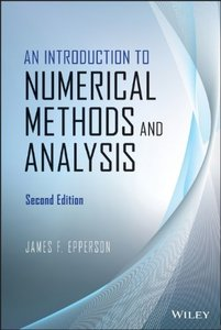 An Introduction to Numerical Methods and Analysis (2nd Edition) (repost)