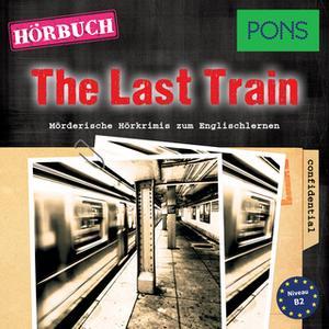 «PONS Hörkrimi Englisch: The Last Train» by Emily Slocum,PONS-Redaktion