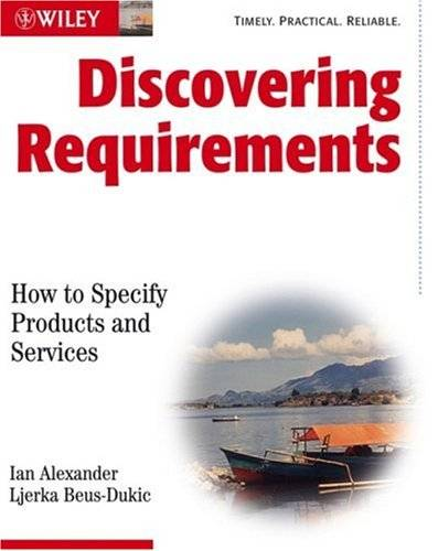 Discovering Requirements: How to Specify Products and Services (Repost)