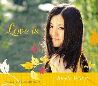 Angela Wang - Love Is... (2011)