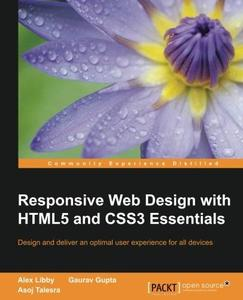 Responsive Web Design with HTML5 and CSS3 Essentials (repost)