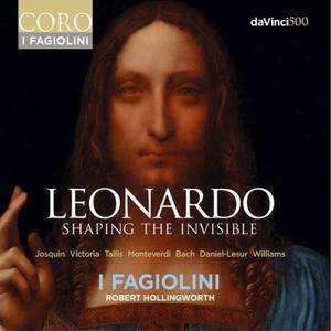 I Fagiolini, Robert Hollingworth - Leonardo: Shaping the Invisible (2019)