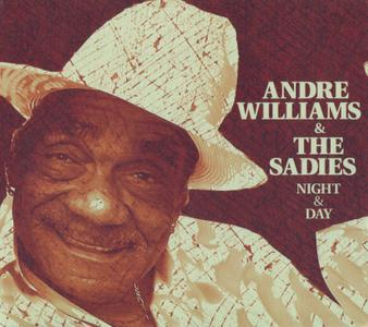 Andre Williams & The Sadies - Night & Day (2012) {Yep Roc Records YEP-2269}