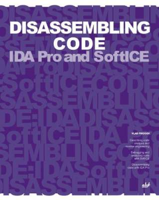 Disassembling Code : IDA Pro and SoftICE