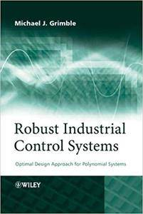 Robust Industrial Control Systems: Optimal Design Approach for Polynomial Systems (Repost)