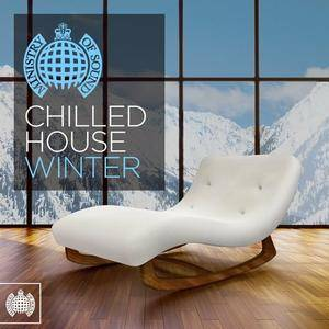VA - Ministry Of Sound: Chilled House Winter (2016)