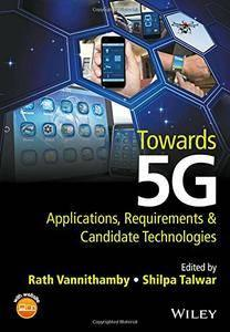 Towards 5G: Applications, Requirements and Candidate Technologies (repost)