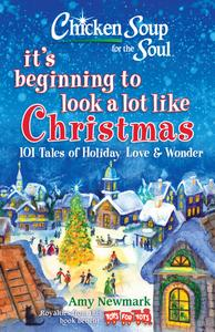 Beginning to Look a Lot Like Christmas by Amy Newmark